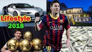 Lionel messi's Luxury Lifestyle 2018