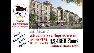 PALM RESIDENCY | 2,3,4BHK Luxury Floors New Chandigarh | Manohar Singh and Company
