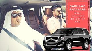 Most Luxurious Big SUV of UAE is Cadillac Escalade