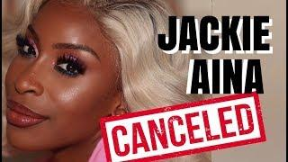 JACKIE AINA IS CANCELED AGAIN UNTILL FURTHER NOTICE