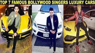 TOP 7 FAMOUS BOLLYWOOD SINGERS AND THEIR | HIGH END LUXURY CARS COLLECTION ????????????