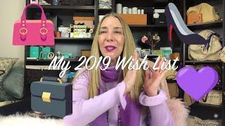 Luxury Wishlist for 2019 | Louis Vuitton Hermes Chanel