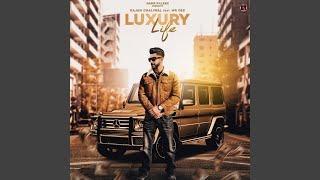 Luxury Life (feat. Mr Dee)