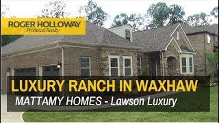 New Luxury Ranch Homes for Sale in Waxhaw, south of Charlotte