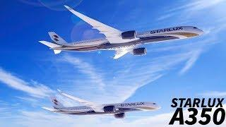 STARLUX Selects the AIRBUS A350