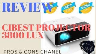 CiBest Video Projector 3800 lux Review