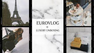 EUROVLOG + LUXURY UNBOXING