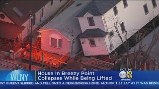House In Breezy Point Collapses While Being Lifted