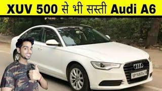 AUDI A6 - आपकी सोच से बहोत सस्ती ???????? || Second Hand Car Market in DELHI