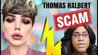 THOMAS HALBERT SCAM?