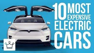 10 Most Expensive Electric Cars In The World