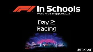 F1 in Schools World Finals Singapore 2018 - Day 2 - Racing