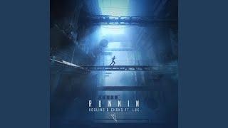 Runnin ft Lux