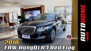 2018 FAW HongQi H7 Red Flag Luxury Sedan Full Overview