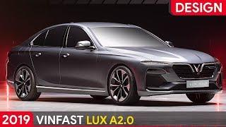 VINFAST LUX A2.0 Sedan ► EXTERIOR & INTERIOR DESIGN