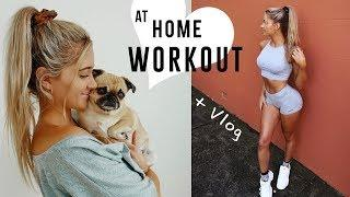 AT HOME WORKOUT || + Random Weekend Vlog