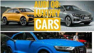 2018 Audi Q8 SUV: luxury cars, different colors