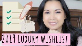 2019 Luxury Wishlist | No Buy Edition | LalaLV
