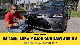 SERA MEJOR QUE BMW SERIE 5 • 2019 Lexus ES 300h  • VLOG 186