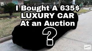 I Bought A 635$ LUXURY CAR At An Auction + How To Fix A Miss Fire