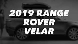 2019 RANGE ROVER VELAR | LUX SUV