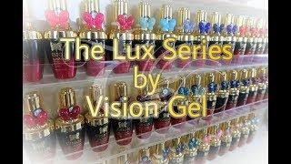 Vision Gel Lux Series | Not a Review