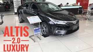 Đánh giá Toyota Altis 2.0 Luxury 2018 2019 giá 889 triệu.