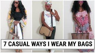 7 | CASUAL WAYS I WEAR MY LUXURY DESIGNER BAGS