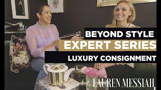 A Lesson in Luxury Consignment with Randi from Entre Nous | Beyond Style Series