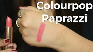Colourpop Paparazzi Lipstick Swatch And Review