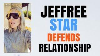 JEFFREE STAR DEFENDS FAKE RELATIONSHIP