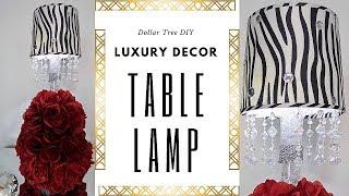 Luxury Décor | Table Lamp Tutorial