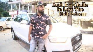 Audi Ke 4 Challe For Sale | Audi Q3 Premium Luxury Car | My Country My Ride