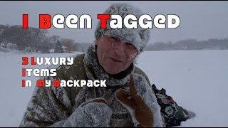 I Been Tagged.....My 3 Luxury Backpacking Items