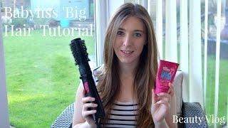 Babyliss Big Hair Blow Dry Tutorial | Beauty Vlog | Lux Life