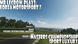 Mr LeCrow Plays Forza Motorsport 7: Masters Championship - Sport Luxury Series Race 5