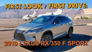2019 LEXUS RX 350 F SPORT - Luxury Crossover First Look / First Drive