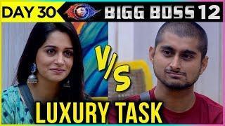 Deepak Thakur VS Dipika Kakar Luxury Budget Task | Bigg Boss 12 Update