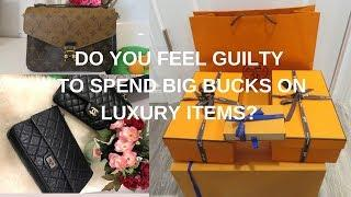 DO YOU FEEL GUILTY TO SPEND BIG BUCKS ON LUXURY ITEMS? II WHY DID I BUY HERMES BIRKIN BAG?