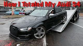 Totaled My Audi S4