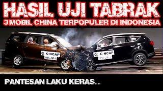HASIL UJI TABRAK 3 MOBIL CHINA TERPOPULER DI INDONESIA