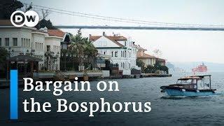 Turkey: Luxury villas on the Bosphorus going cheap | DW News