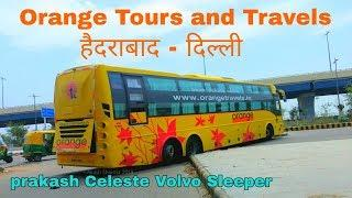 Orange Travels Volvo Celeste || Hyderabad - Delhi || India's Luxury Buses