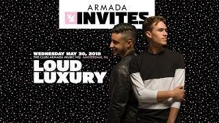 Armada Invites - Loud Luxury