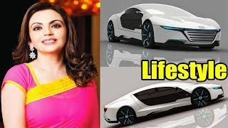 Nita Ambani Lifestyle, Net Worth, Luxury House, Cars, Biography And Family, Lifestyle 2019
