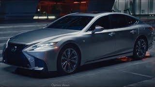 2018 Lexus LS 500 - The World Most Luxury World Sedan