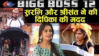 Surbhi And Sreesanth HELPS Dipika Kakar In Luxury Budget Task | Bigg Boss 12 Latest Update