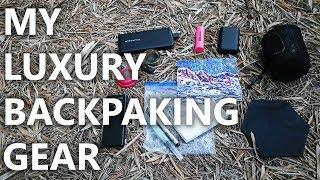 Luxury Backpacking Gear - Things That Make Me A Happy Hiker