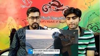 Pakistani Reaction To | INDIA'S FIRST LUXURY CRUISE _ ANGRIYA CRUISE MUMBAI TO GOA _ MUMBAI TO GOA |