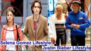 Selena Gomez Luxury Lifestyle and Justin Bieber Luxury Lifestyle 2018